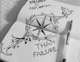 Regret is far worse than failure