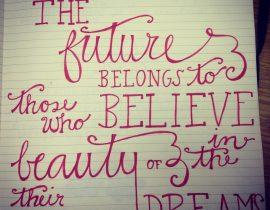 Dreams. My mantra.
