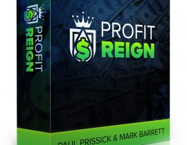 Profit Reign Evaluation as well as large benefit