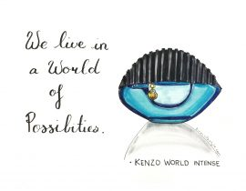 We live in a world of possibilities.