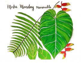 Make Monday memorable