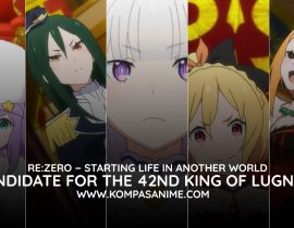 Kandidat Raja Lugnica Re:Zero − Starting Life in Another World