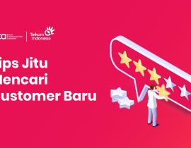 Tips Jitu Mencari Customer Baru