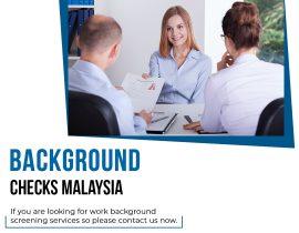 Background Checks Malaysia